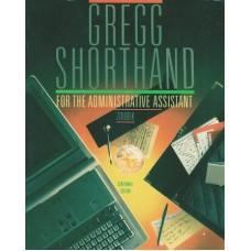 GREGG SHORTHAND FOR ADMINSITRTIVE ASSIST