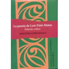 LA POESIA DE LUIS PALES MATOS:EDIC.CRITI