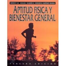 APTITUD FISICA Y BIENESTAR GENERAL 3E