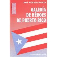 GALERIA DE HEROES DE PUERTO RICO