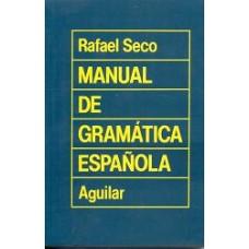 MANUEL  DE GRAMATICA ESPAÑOLA