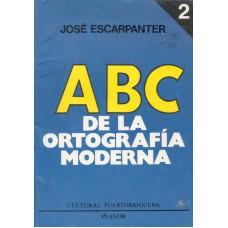 ABC DE LA ORTOGRAFIA MODERNA TOMO 2
