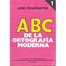 ABC DE LA ORTOGRAFIA MODERNA  I
