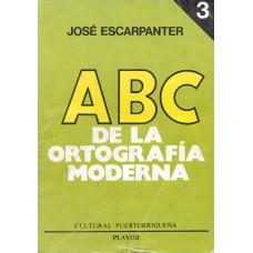 ABC DE LA ORTOGRAFIA MODERNA TOMO 3