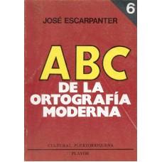 ABC DE LA ORTOGRAFIA MODERNA TOMO 6