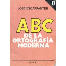 ABC DE LA ORTOGRAFIA MODERNA TOMO 8