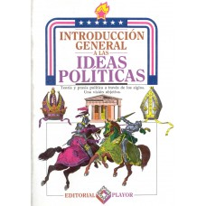 INTRODUCCION GENERAL A LAS IDEAS POLITIC