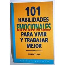 101 HABILIDADES EMOCIONALES PARA VIVIR Y