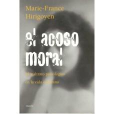 EL ACOSO MORAL   7A, EDICION