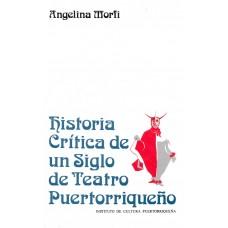 HISTORIA CRITICA DE UN SIGLO DE TEATRO P