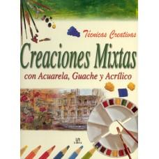 CREACIONES MIXTAS CON ACUARELA, GUACHE Y