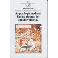 ARQUEOLOGIA MEDIEVAL EN LAS AFUERAS