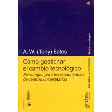 COMO GESTIONAR EL CAMBIO TECNOLOGICO