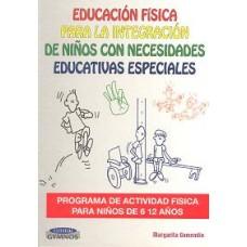 EDUCACION  FISICA PARA  INTEGRA DE NIÑOS