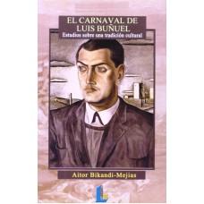 EL CARNAVAL DE LUIS BUÑUEL