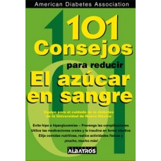 101 CONSEJOS PARA REDUCIR EL AZUCAR EN L