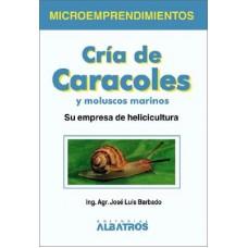 CRIA DE CARACOLES Y MOLUSCOS MARINOS
