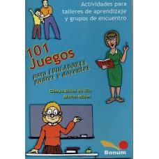 101 JUEGOS PARA EDUCADORES Y PADRES