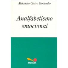 ANALFABETISMO EMOCIONAL