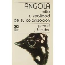 ANGOLA MITO Y REALIDAD DE SU COLONIZACIO