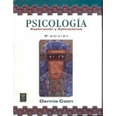 PSICOLOGIA EXPLORACION Y APLICACIONES 8E