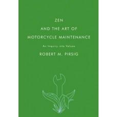 ZEN AND THE ART OF MOTORCYCLE MAINTENANC