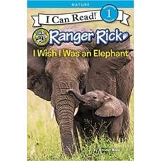 A CAN READ RANGER RICK I WISH I WAS AN E