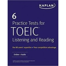 6 PRACTICE TESTS FOR TOEIC LISTENING AN