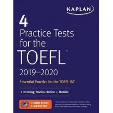 4 PRACTICE TESTS FOR THE TOEFL 2019-202