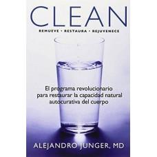 CLEAN REMUEVE RESTAURA REJUVENECE