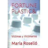 FORTUNE PLASTIC& VICTIMA Y VICTIMARIOS
