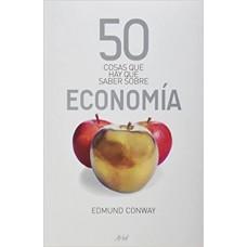50 COSAS QUE HAY QUE SABER SOBRE ECONOMÍ