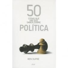 50 COSAS QUE HAY QUE SABER SOBRE POLÍTIC