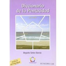 DICCIONARIO DE LA PENTACIDAD
