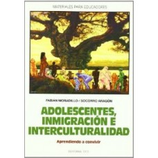 ADOLECENTES, INMIGRACION E INTERCULTURAD