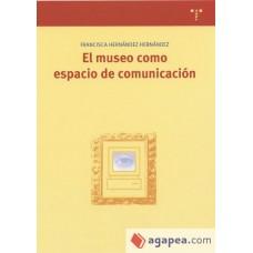 EL MUSEO COMO ESPACIO COMUNICACION