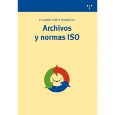ARCHIVOS Y NORMAS ISO
