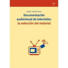 DOCUMENTACION AUDIOVISUAL DE TELEVISION
