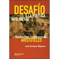 DESAFIO A LA POLITICA NEOLIBERAL
