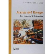ACERCA DEL RIESGO