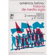 AMERICA LATINA HIST DE MEDIO SIGLO 2 MEX