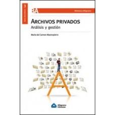 ARCHIVOS PRIVADOS ANALISIS Y GESTION