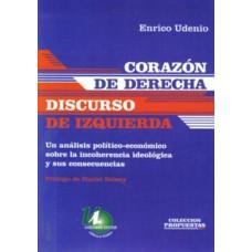 CORAZON DE DERECHA DISCURSO DE IZQUIERDA