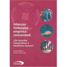 ALIANZAS FORESTALES EMPRESA COMUNIDAD